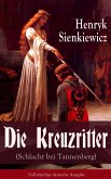 Die Kreuzritter (Schlacht bei Tannenberg) (eBook, ePUB)
