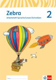 Zebra 2. Trainingsheft Sprache/Lesen/Schreiben Klasse 2