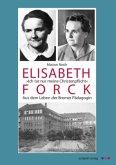 """Elisabeth Forck - """"Ich tat nur meine Christenpflicht"""""""