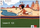 Mein Indianerheft Lesen E 1/2. Arbeitsheft Klasse 1/2