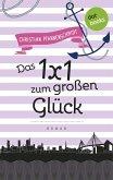 Freundinnen für's Leben - Roman 6: Das 1x1 zum großen Glück (eBook, ePUB)