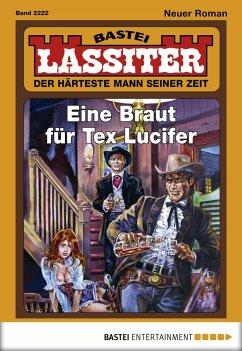 Eine Braut für Tex Lucifer / Lassiter Bd.2222