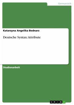 Deutsche Syntax: Attribute (eBook, ePUB)