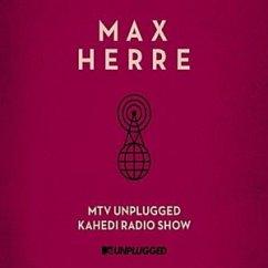 Mtv Unplugged Kahedi Radio Show (Nachfolgevers.) - Herre,Max