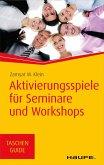 Aktivierungsspiele für Seminare und Workshops (eBook, PDF)