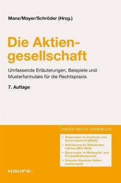 Die Aktiengesellschaft (eBook, PDF) - Manz, Gerhard; Mayer, Barbara; Schröder, Albert; Lammel, Stefan; Thies, Hendrik