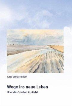 Wege ins neue Leben (eBook, ePUB)