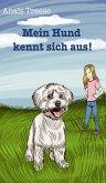 Mein Hund kennt sich aus! (eBook, ePUB)
