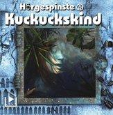 Hörgespinste: Kuckuckskind, 1 Audio-CD