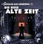 Grüße aus Gehenna - Die böse alte Zeit, 1 Audio-CD