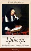 Spinoza: Ein Umriss seines Lebens und Wirkens (Vollständige Biografie) (eBook, ePUB)