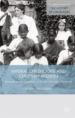 Imperial Childhoods and Christian Mission (eBook, PDF)