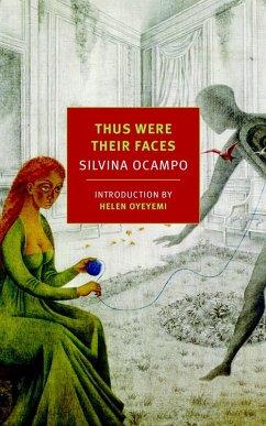 Thus Were Their Faces (eBook, ePUB) - Ocampo, Silvina