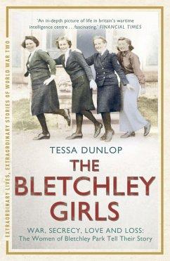 The Bletchley Girls (eBook, ePUB) - Dunlop, Tessa