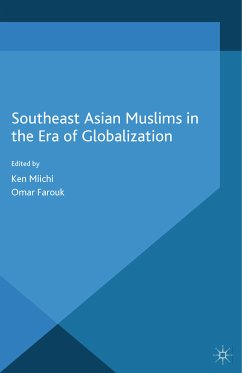 Southeast Asian Muslims in the Era of Globalization (eBook, PDF)