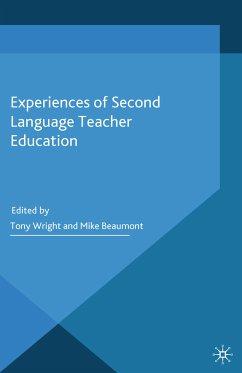 Experiences of Second Language Teacher Education (eBook, PDF)