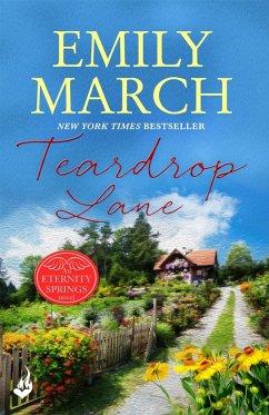Teardrop Lane: Eternity Springs Book 9 (eBook, ePUB)