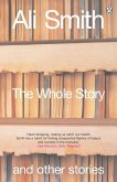 The Whole Story and Other Stories (eBook, ePUB)