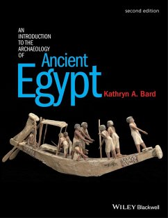 An Introduction to the Archaeology of Ancient Egypt (eBook, ePUB) - Bard, Kathryn A.