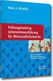 Prüfungstraining Unternehmensführung für Wirtschaftsfachwirte (eBook, PDF)