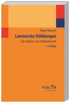 Lateinische Stilübungen - Maurach, Gregor