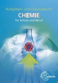 Aufgaben und Lösungen zu 70512 - Chemie für Schule und Beruf
