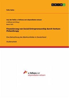 Finanzierung von Social Entrepreneurship durch Venture Philanthropy