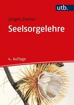 Seelsorgelehre - Ziemer, Jürgen