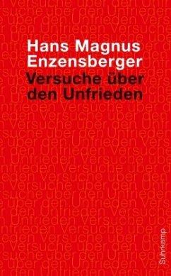 Versuche über den Unfrieden - Enzensberger, Hans Magnus