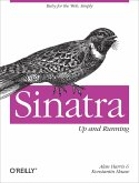 Sinatra: Up and Running (eBook, ePUB)