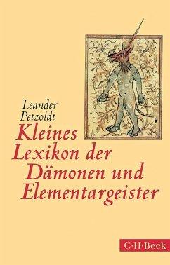 Kleines Lexikon der Dämonen und Elementargeister - Petzoldt, Leander