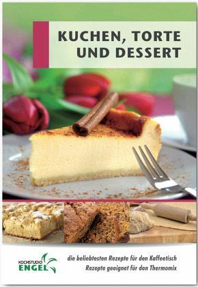 Kuchen torten und desserts von marion m hrlein yilmaz for Kuchen sofort lieferbar