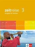 Zeitreise 3 - Neue Ausgabe für Sachsen. Schülerbuch 6. Schuljahr