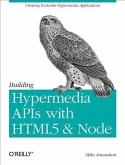Building Hypermedia APIs with HTML5 and Node (eBook, PDF)