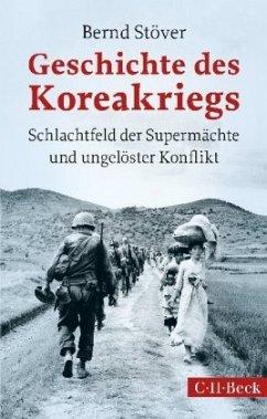Geschichte des Koreakriegs - Stöver, Bernd