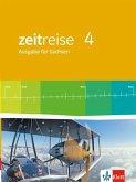 Zeitreise 4 - Neue Ausgabe für Sachsen. Schülerbuch 6. Schuljahr