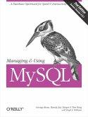 Managing & Using MySQL (eBook, ePUB)
