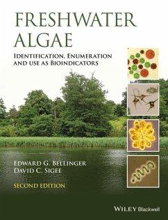 Freshwater Algae (eBook, PDF) - Bellinger, Edward; Sigee, David D.