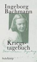 Kriegstagebuch (eBook, ePUB) - Bachmann, Ingeborg
