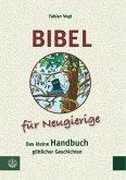 Bibel für Neugierige (eBook, PDF)