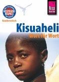 Kisuaheli - Wort für Wort (für Tansania, Kenia und Uganda): Kauderwelsch-Sprachführer von Reise Know-How (eBook, ePUB)