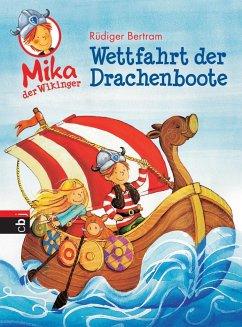 Wettfahrt der Drachenboote / Mika, der Wikinger...