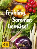 Frühling, Sommer, Gemüse! (eBook, ePUB)