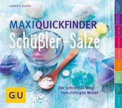 Maxi-Quickfinder Schüßler-Salze (eBook, ePUB) - Heepen, Günther H.