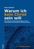 Warum ich kein Christ sein will (eBook, PDF)