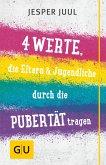 Vier Werte, die Eltern & Jugendliche durch die Pubertät tragen (eBook, ePUB)