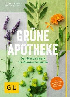 Grüne Apotheke (eBook, ePUB) - Grünwald, Jörg; Jänicke, Christof