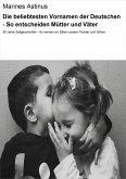 Die beliebtesten Vornamen der Deutschen - So entscheiden Mütter und Väter (eBook, ePUB)