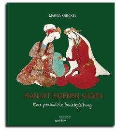 Iran mit eigenen Augen