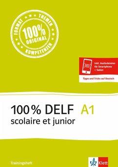 100 % DELF scolaire et junior A1